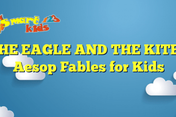 THE EAGLE AND THE KITE – Aesop Fables for Kids