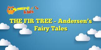 THE FIR TREE – Andersen's Fairy Tales