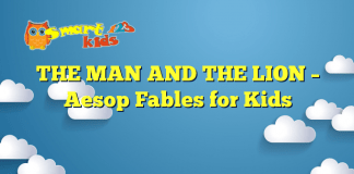 THE MAN AND THE LION – Aesop Fables for Kids