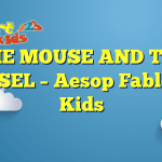 THE MOUSE AND THE WEASEL – Aesop Fables for Kids
