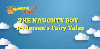 THE NAUGHTY BOY – Andersen's Fairy Tales