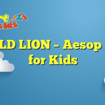 THE OLD LION – Aesop Fables for Kids