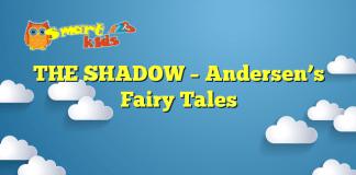 THE SHADOW – Andersen's Fairy Tales