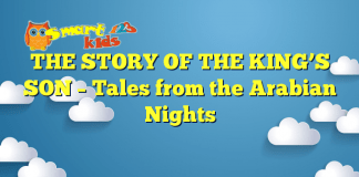 THE STORY OF THE KING'S SON – Tales from the Arabian Nights