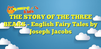 THE STORY OF THE THREE BEARS – English Fairy Tales by Joseph Jacobs