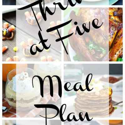 Thrive at Five Meal Plan – Thanksgiving Edition