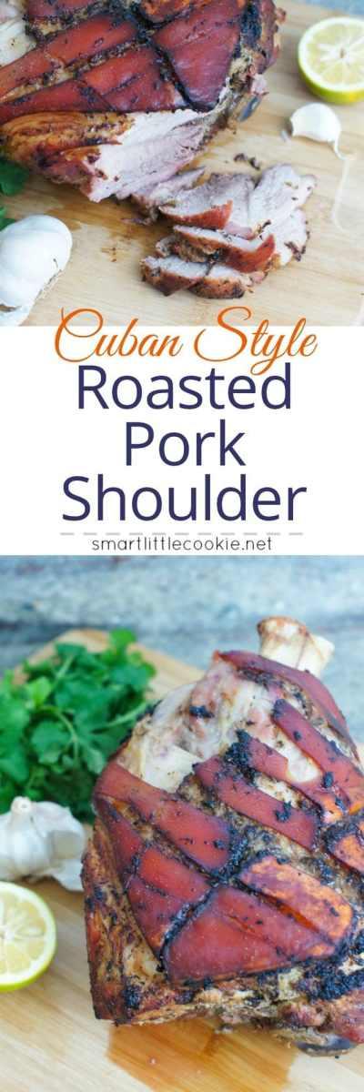 Cuban Style Roasted Pork Shoulder ~ Roasted pork shoulder marinaded in a Cuban Style dressing made with garlic, cumin, oregano, black pepper and sour oranges.