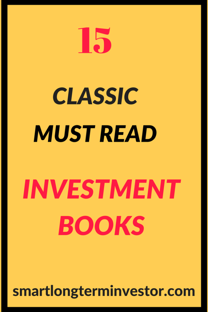 15 of the best classic must read investment books of all time.