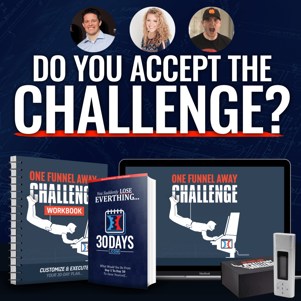 The One Funnel Away Challenge is a 30 day business training. It is a 30 Day blueprint. You receive DAILY training and LIVE coaching, from Day 1 to Day 30 on how to start a business and make sales within 30 days. You are taken step by step with a personalised daily plan of what to do each day from Day 1 to Day 30. Russell Brunson, Julie Stoian and Stephen Larsen will personally help you customize and execute your 30 day plan.