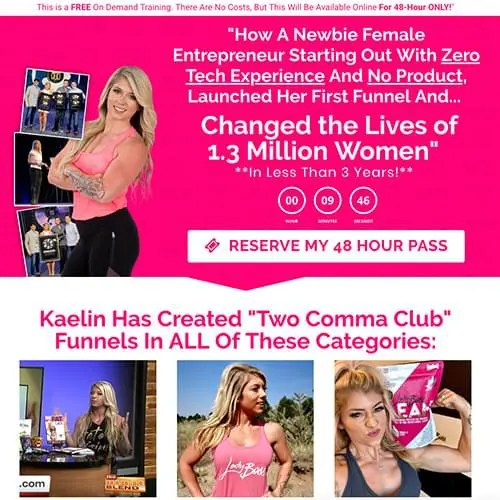 LadyBoss Webinar to promote Funnel Builder Secrets on how Kaelin Poulin used a new funnel strategy to grow her business from zero to multi-million dollars revenue.