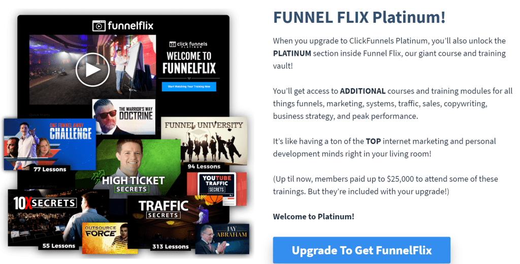 The ClickFunnels Platinum Pricing Plan gives you unlimited funnels and access to Funnel Flix vault of courses and trainings