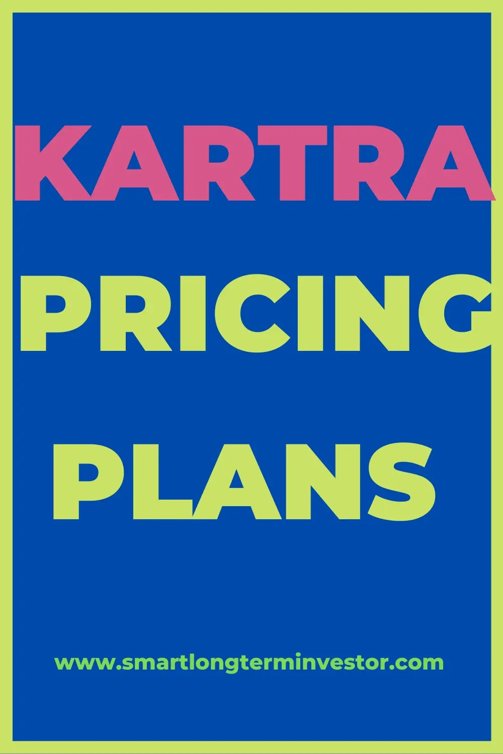 Kartra Pricing Plans [2021]: Which Package Is Best For You?