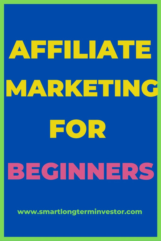Affiliate Marketing For Beginners: Step-by-step guide on how to start affiliate marketing for beginners including Amazon affiliate program
