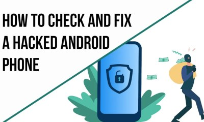 Check And Fix a Hacked Android Phone