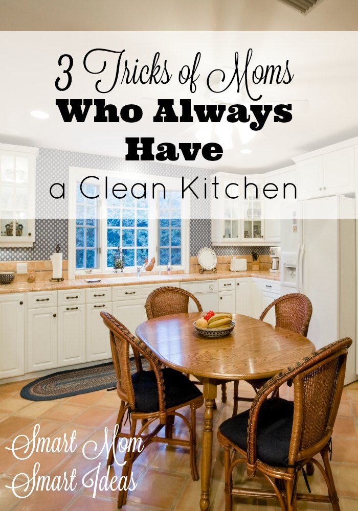 Ever wonder who some moms always have a clean kitchen? The secrets are revealed! Find out here.