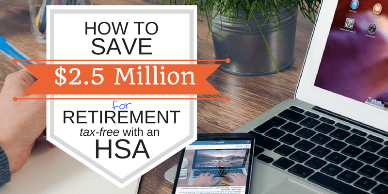 How to Save for Retirement Using an HSA Health Savings Account