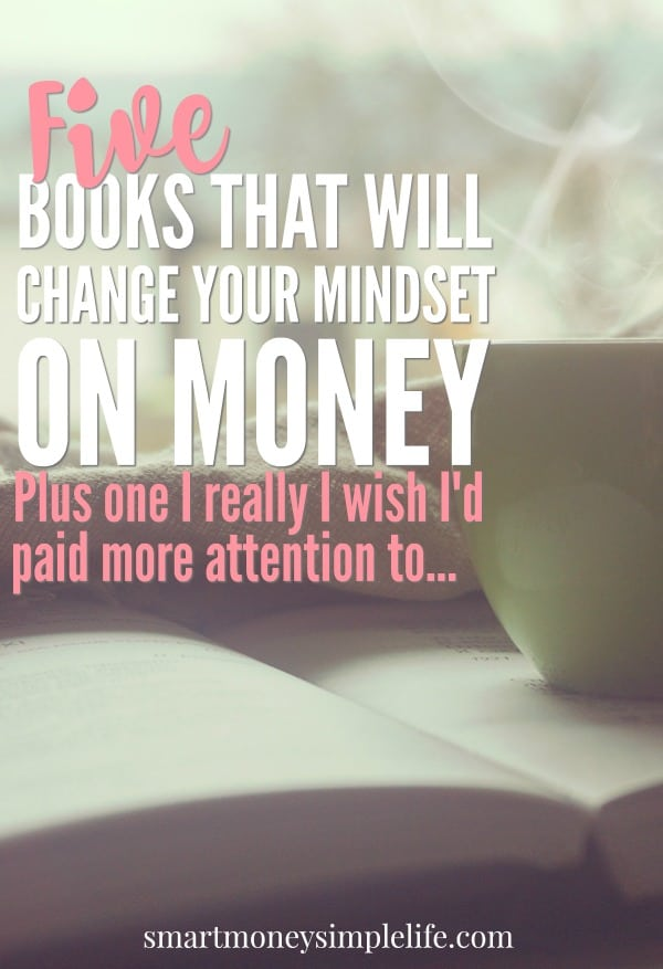 5 Books That Will Change Your Mindset On Money Smart