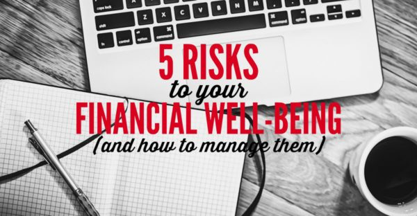 5 risks to your financial well-being