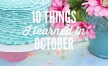 ten things I learned in October