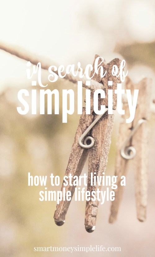 simple living - how to start living a simple lifestyle