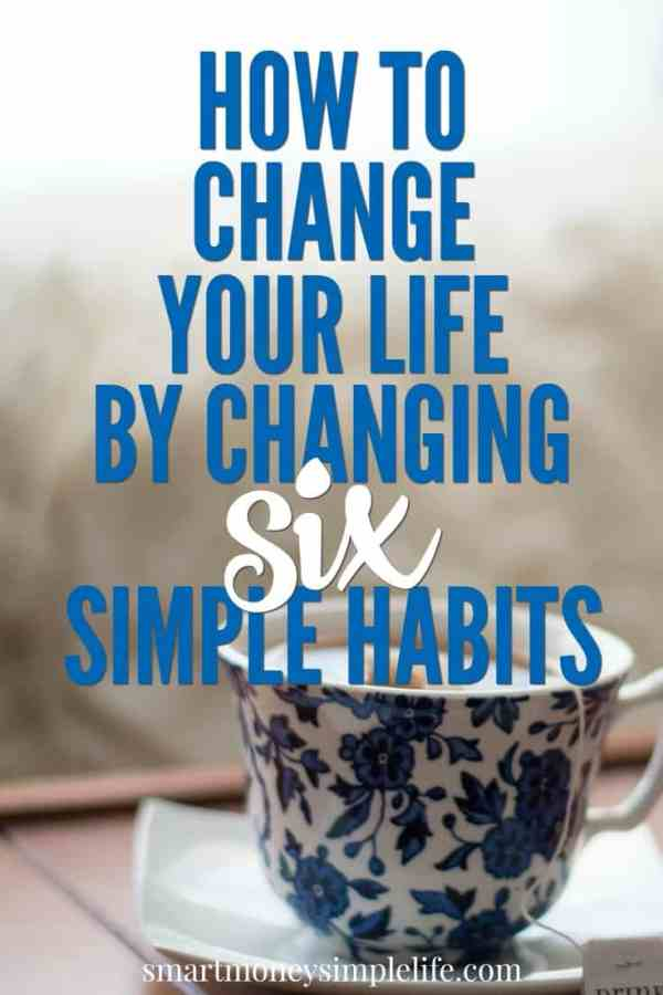 How can you change your life by changing your habits? Simple. Habits sneak into our lives because they make our lives easier, not necessarily better. It's time to choose the ones that make your life better.