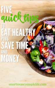 5 quick tips to eat healthy on a budget