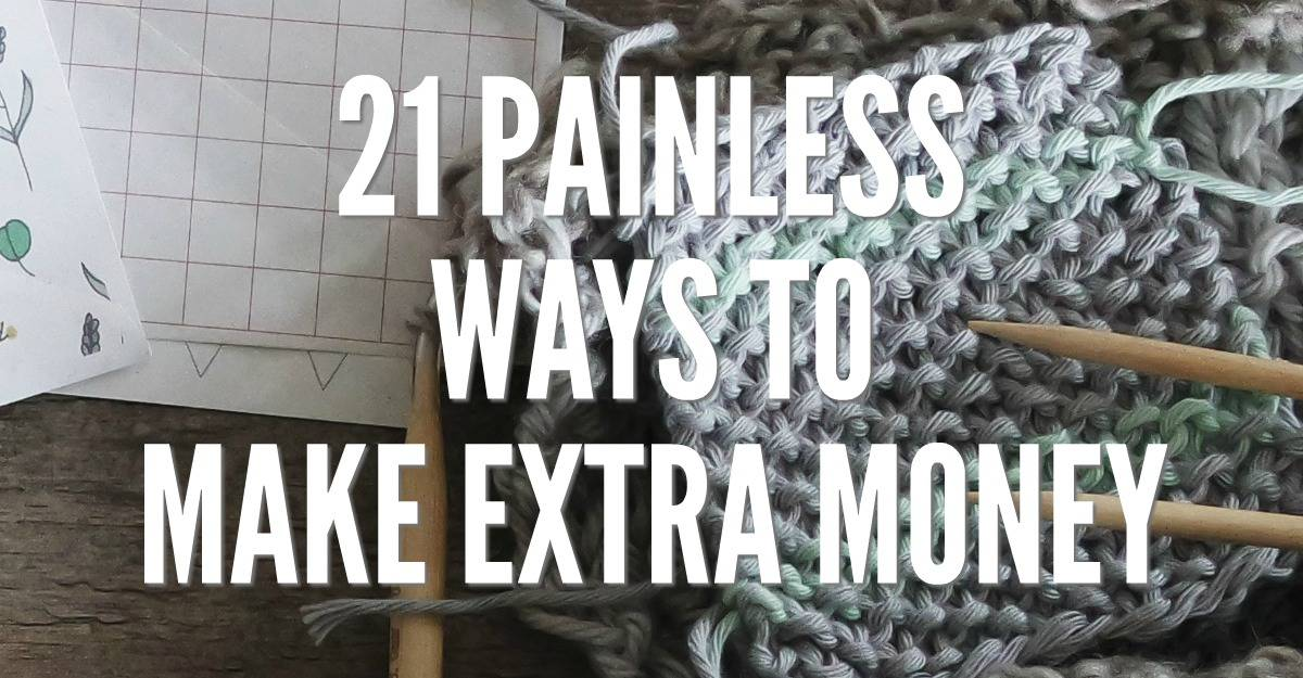 Legitimate ways to make extra money! Your side hustle success starts here. 21 painless ways to make extra money.