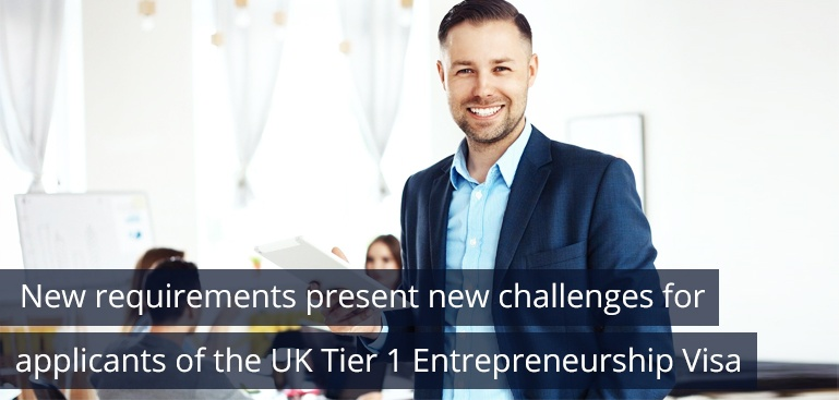 New requirements present new challenges for applicants of the UK Tier 1 Entrepreneurship Visa