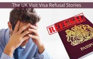 3 UK Visit Visa Refusal Reasons inspired by True Stories