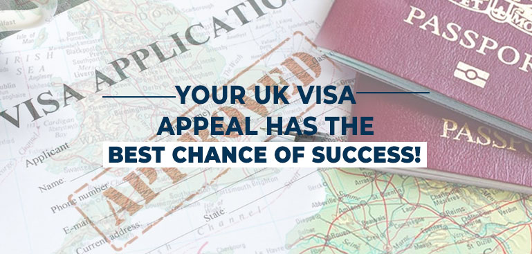 Your UK Visa appeal has the best chance of success