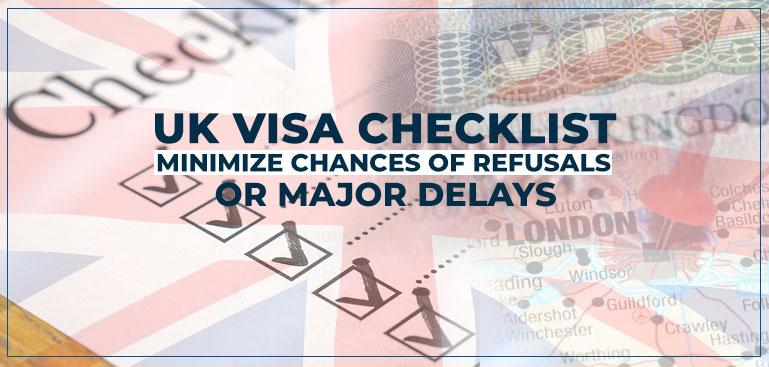 Checklist to Minimize UK Visa Refusal, 2018