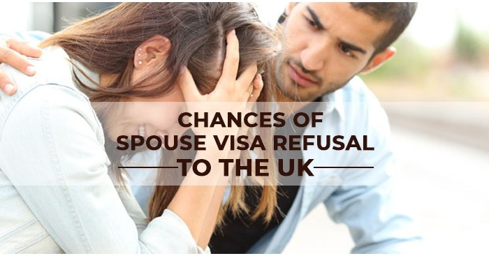 Chances of Spouse Visa Refusal to the UK