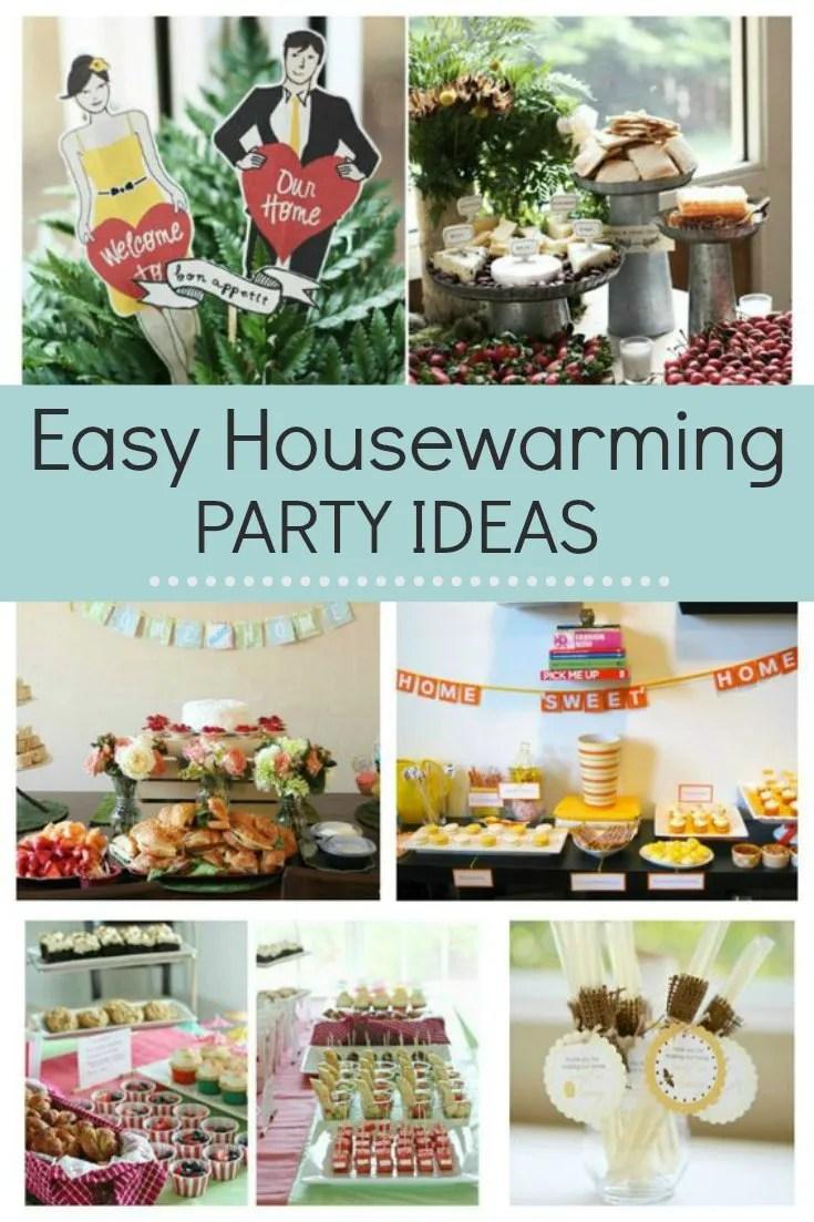 Easy housewarming party ideas
