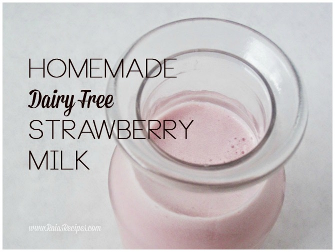 Homemade dairy free strawberry milk