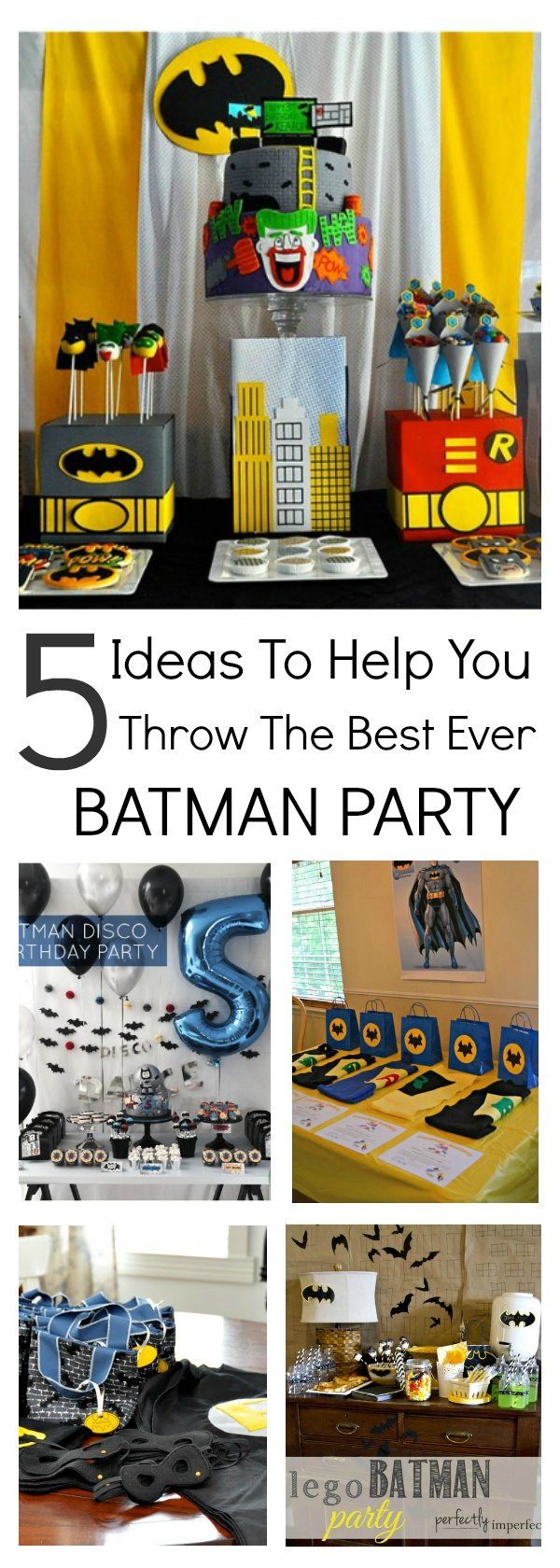 5 Ideas to help you throw the best ever batman party