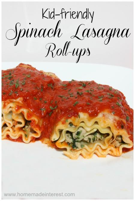 Kid Friendly Spinach Lasdagna Roll Ups