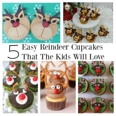 5 Easy Reindeer Cupcakes That The Kids Will Love