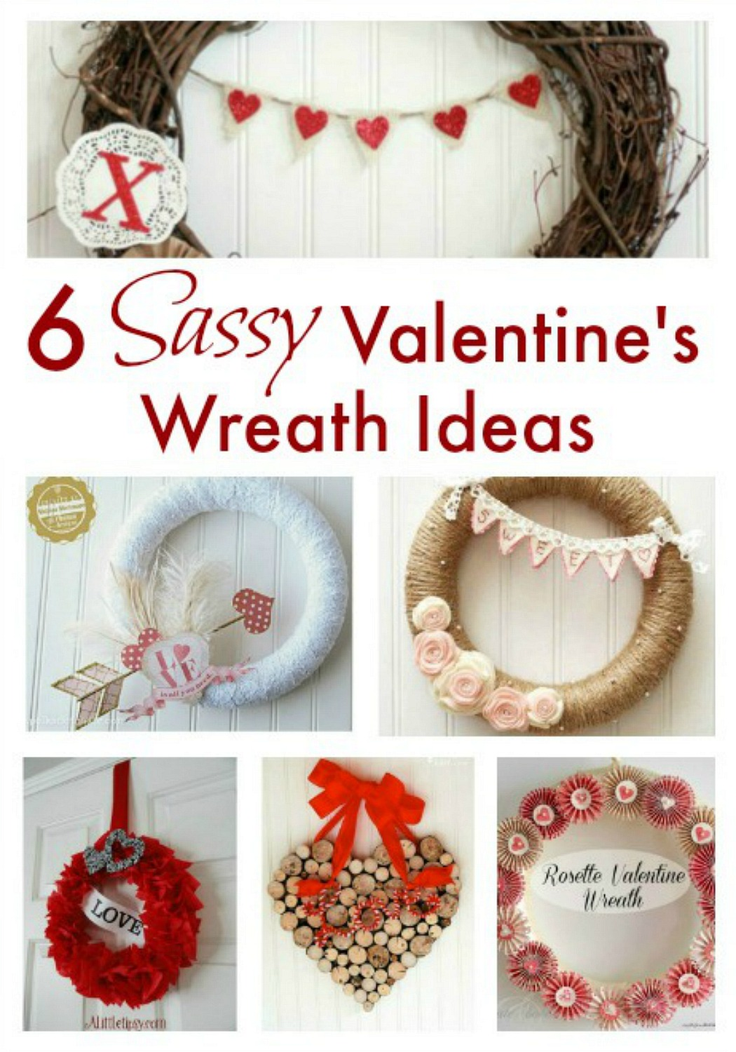 6 DIY Valentine's wreath ideas that all have the elements of romance, and they all have their own uniqueness. Easy to make and easy to enjoy.