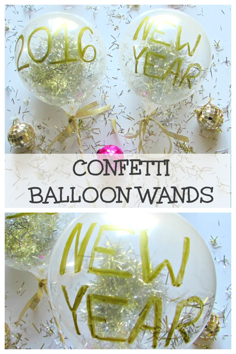 DIY Confetti balloon wands are perfect for New Years Eve or any special occasion. Confetti and balloons are easy to make, look great and are a lot of fun.