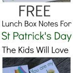 Free printable lunch box notes for kids. These super fun notes are perfect to send with the kids on St Patrick's day. Kids love to receive a special note and this is the easiest way of doing it for the non-crafty mom's. Simply print, cut and add into your kid's lunch box. It will certainly brighten up their day.