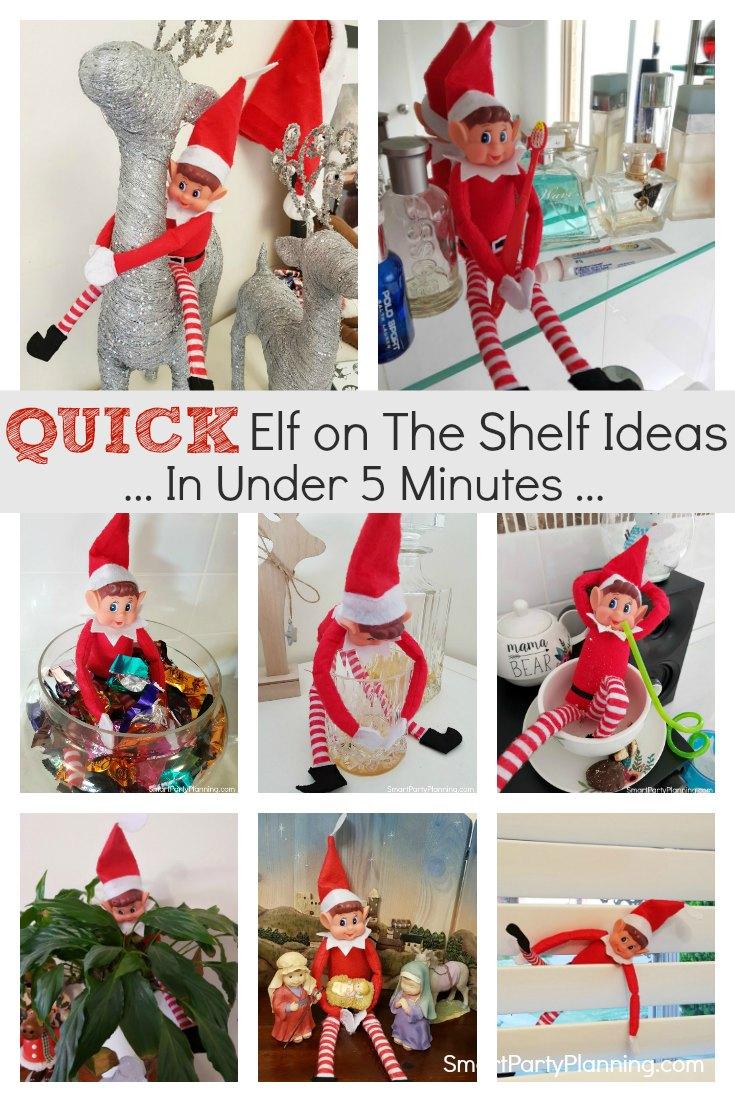 Quick Elf on the shelf ideas in under 5 minutes