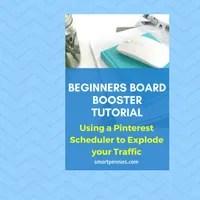 Beginners Board Booster Tutorial: Pinterest Scheduler that will Explode Your Blog Traffic -
