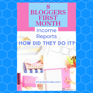 Income reports: how 8 bloggers made money in their FIRST month blogging - Blogging Lifestyle DIY & Crafts