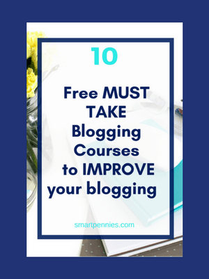10 Fantastic FREE blogging courses to help reach your blogging goals today - Blogging Lifestyle DIY & Crafts