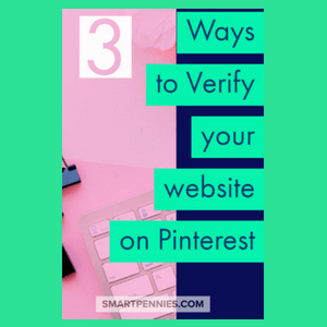 3 Sure Fire Ways to Verify your website on Pinterest - Blogging Lifestyle DIY & Crafts