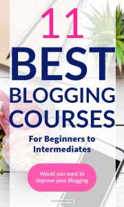 Are you wanting to improve your blogging? This post will review 11 courses you should consider if you are a beginners blogger wanting to improve to start making money with your blog.