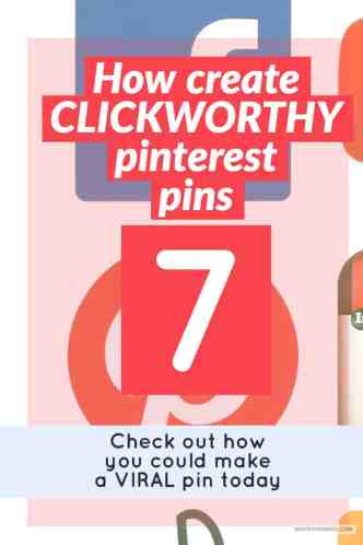 Want to know how to create Pins for Pinterest? Here are 7 tips to creating clickworthy pins that will help to drive amazing traffic to your website. Learn how you could create viral pins to skyrocket your blog traffic today.