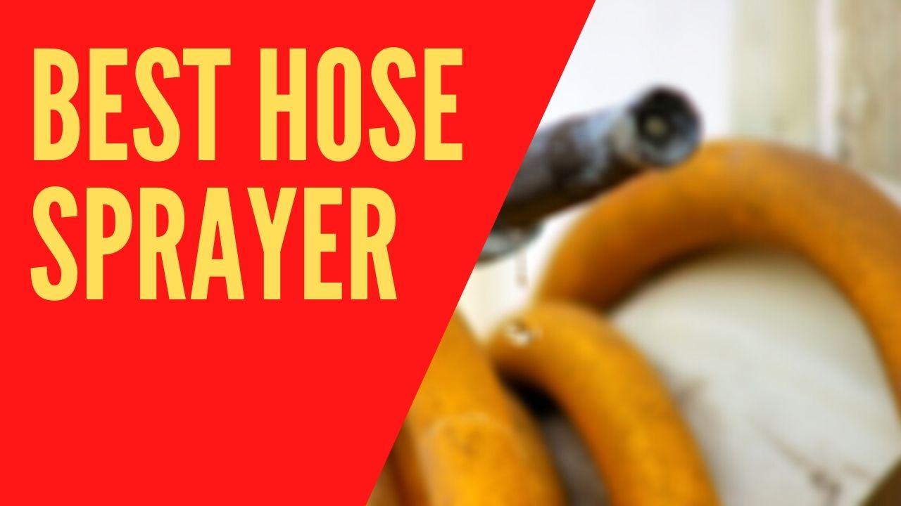 best hose sprayer
