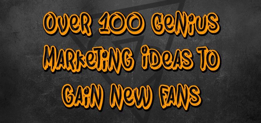 genius marketing ideas