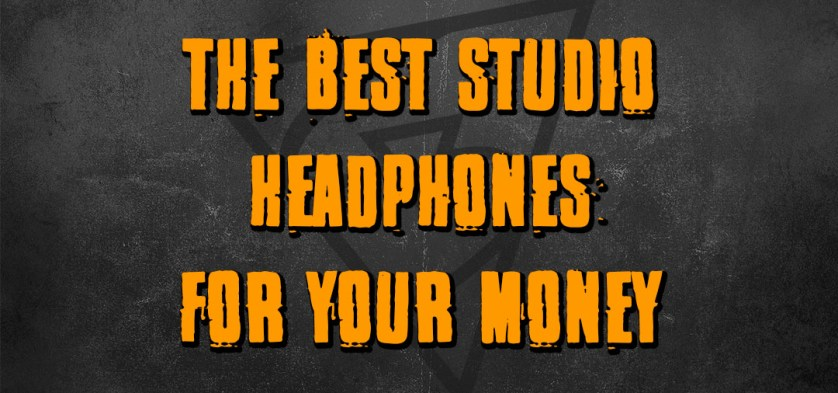 the-best-studio-headphones-for-your-money